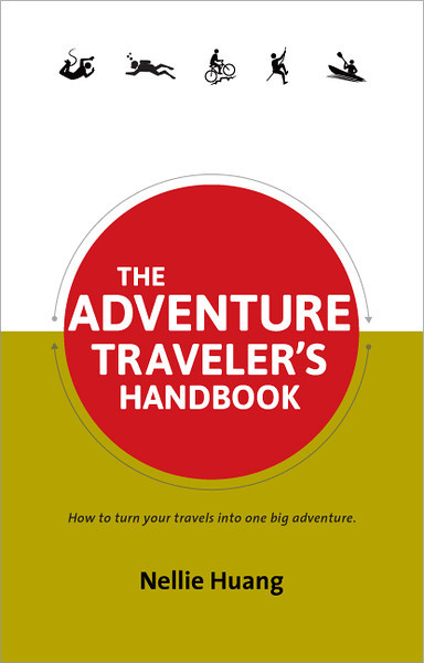 Announcing the Release of My New Book: The Adventure Traveler's Handbook